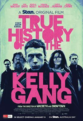 凯利帮的真实历史 The True History of the Kelly Gang