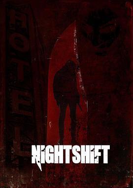 夺命大夜班 Nightshift