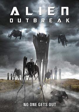 外星人爆发 Alien Outbreak