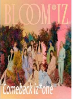 Comeback izone bloomiz