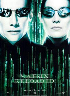 黑客帝国2:重装上阵 The Matrix Reloaded