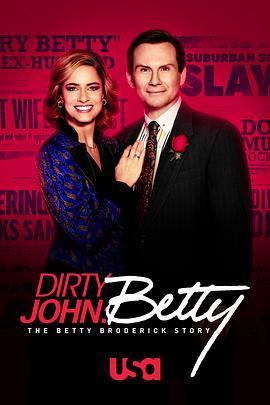 肮脏的约翰:贝蒂·布罗德里克故事第二季/肮脏真相