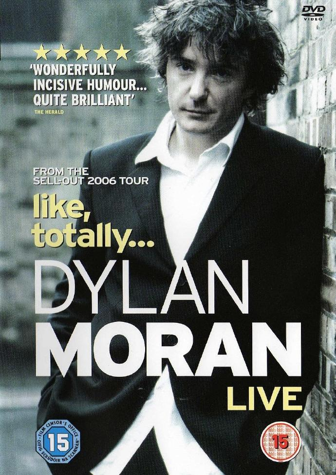 迪兰·莫兰:喜之所有 Dylan Moran: Like, Totally 【DVDRip外挂中文字幕】【2006】【喜剧/纪录片】【英国】