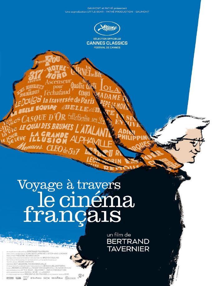 我的法国电影之旅 Voyage à travers le cinéma français 【HDTV1080i中文字幕】【2016】【纪录片】【法国】