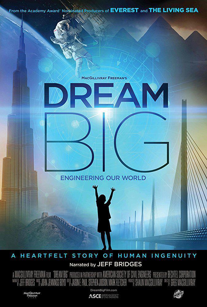 梦想之大:构建我们的世界 Dream Big: Engineering Our World 【WEBRip1080p内封中文字幕】【2017】【纪录片/短片】【美国】