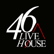 46LIVEHOUSE