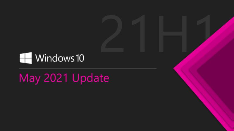 Windows 10 21H1 五月更新现已向用户广泛提供的照片 - 1