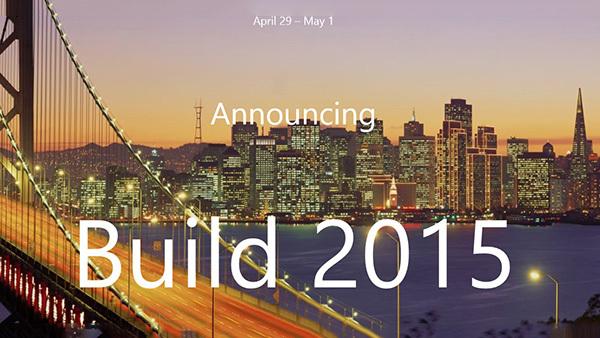 Windows 10发布?微软Build2015时间确定的照片