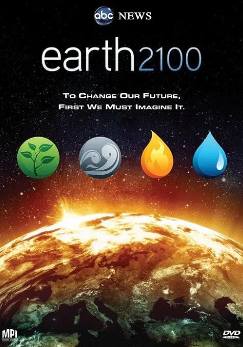 [英语中英字幕]灾难、病毒预警纪录片:地球2100 earth 2100 (2009) 全1集 高清图片