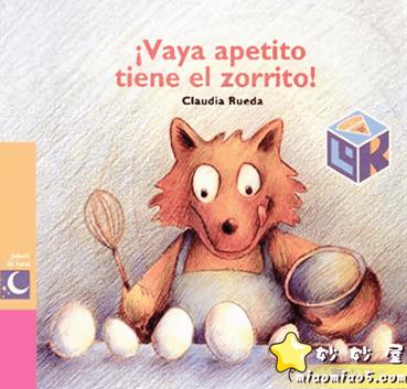 西班牙语绘本 饥肠辘辘的狐狸  图片+ 西语音频+双语讲解 +译文图片 No.1