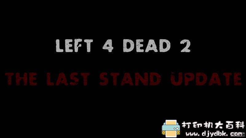 PC游戏分享:【2020.9.25大更新】《求生之路2》 The Last Stand 中文学习版 配图 No.1