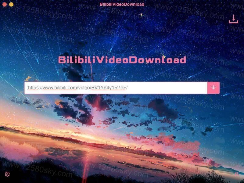 [Windows]B站视频下载器 BilibiliVideoDownload v3.1.3 配图 No.1