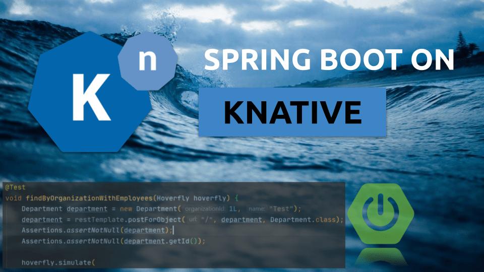 使用Knative运行Spring Boot项目