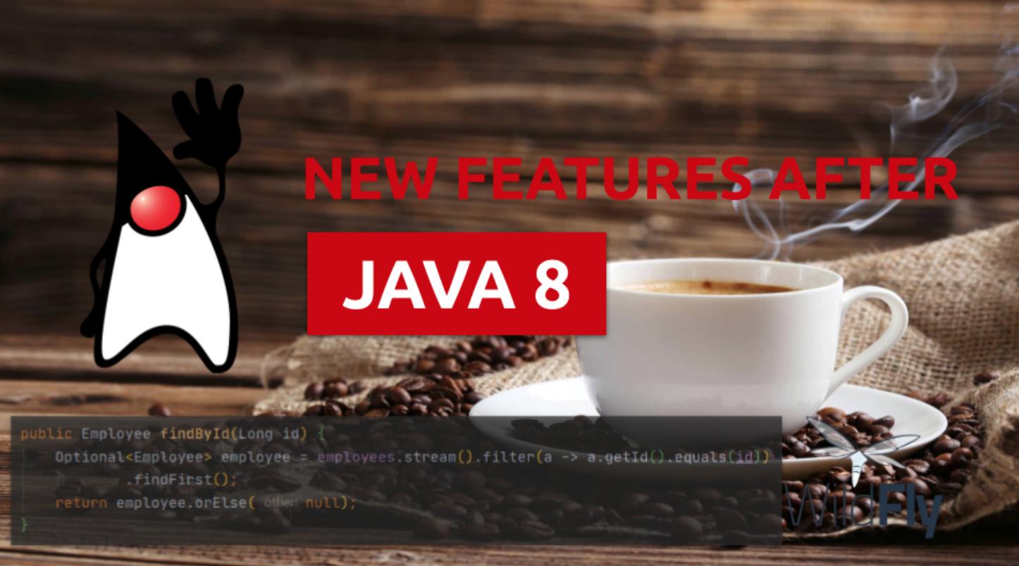 Java8之后新的开发者友好特性