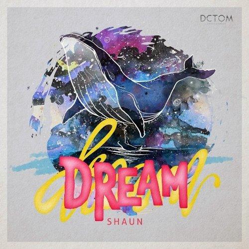 SHAUN - DREAM[320K/MP3]