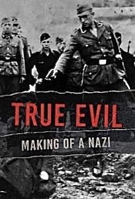 真正的邪恶:纳粹的形成
