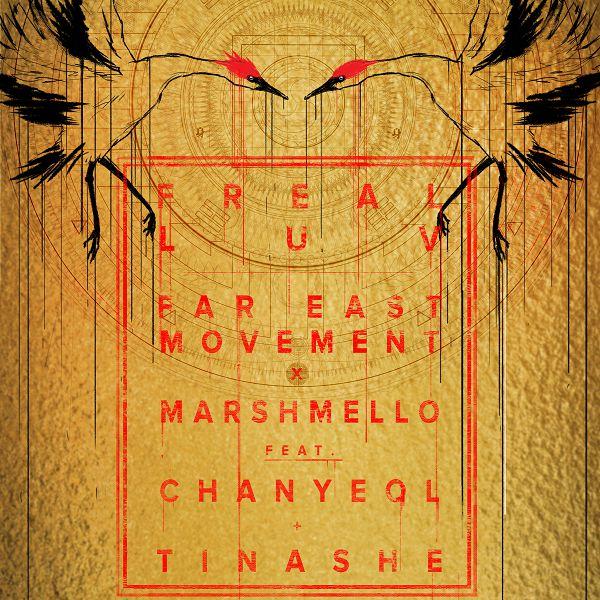 Far East Movement - Freal Luv (Feat. 灿烈(EXO)、Tinashe)[320K/MP3]
