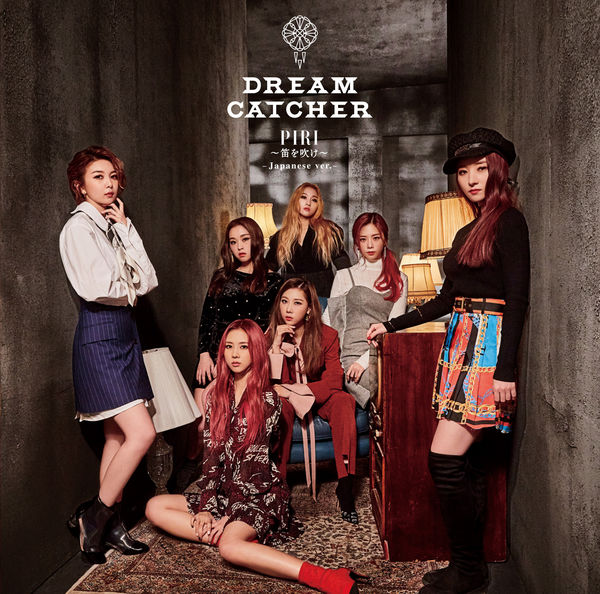 Dreamcatcher - PIRI ~ 笛を吹け ~ (Japanese Ver.)[320K/MP3]