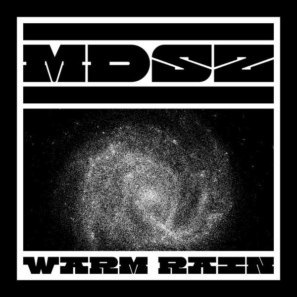 MDSZ - Warm Rain[320K/MP3]