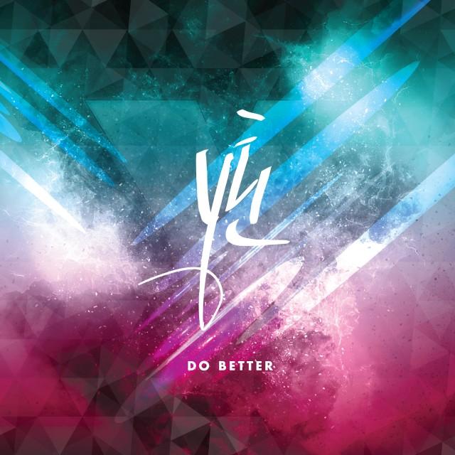 Y Teen (Monsta X X 宇宙少女) - Do Better[320K/MP3]