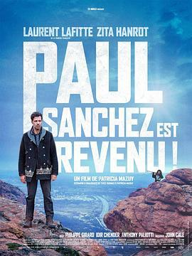 保罗·桑切斯回来了! Paul Sanchez est revenu!