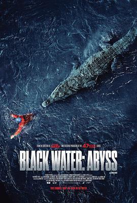 绝命鳄口 Black Water: Abyss