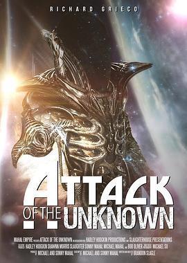 无名者的攻击 Attack of the Unknown