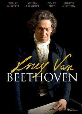 贝多芬 Louis van Beethoven