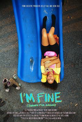 我很好(多谢关心) I'm Fine (Thanks For Asking)