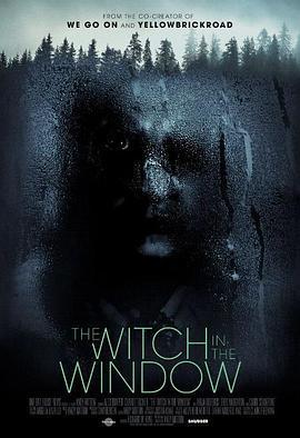 窗子里的女巫 The Witch in the Window